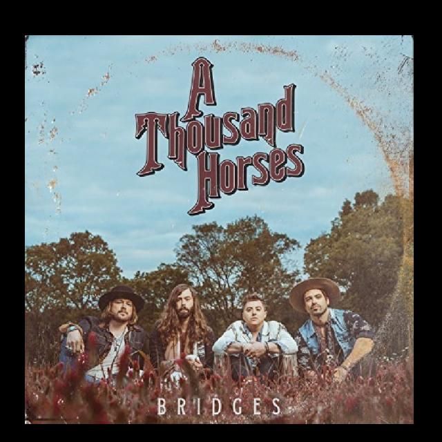 A Thousand Horses CD-Bridges